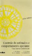 SÉRIO, A. P. Controle de Estímulos e Comportamento Operante