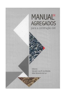 Manual de Agregados para a Construcao Civil 1 edicao