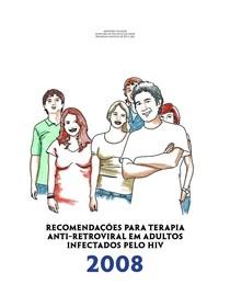 RECOMENDAÇÕES PARA TERAPIA ANTI-RETROVIRAL EM ADULTOS INFECTADOS PELO HIV