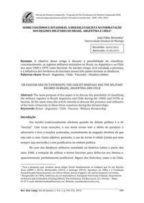 SOBRE FASCISMOS E DITADURAS A HERANÇA FASCISTA NA FORMATAÇÃO DOS REGIMES MILITARES DO BRASIL, ARGENTINA E CHILE1