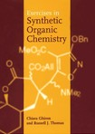Exercises in Synthetic Organic Chemistry   CHIARA GHIRON