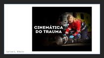 CINEMÁTICA E AVALIAÇÃO NO TRAUMA