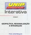 Slide Geopolítica, Regionalização e Integração 2