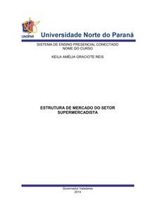 PTI 2 2014 Keila Graciote Reis ESTRUTURA DE MERCADO DO SETOR SUPERMERCADISTA