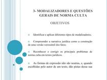 Aula 04 - Modalizadores e Questões Gerais na Norma Culta - Narrativa Jurídica