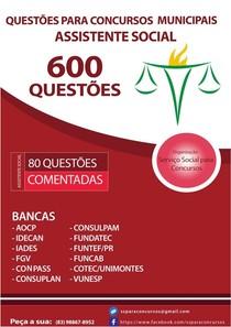 600 questões para concurso serviço social-80 questões comentadas