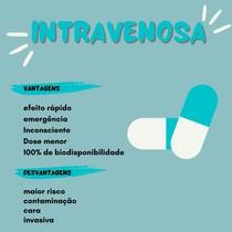 Via intravenosa- vantagens e desvantagens