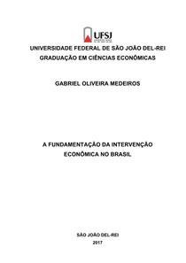 A FUNDAMENTAÇÃO DA INTERVENÇÃO ECONÔMICA NO BRASIL