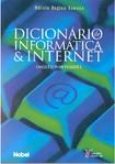 Dicionário de Informática & Internet