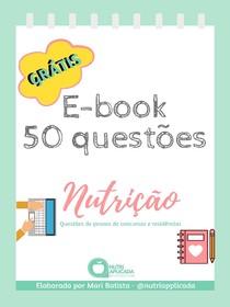 E-BOOK gratuito com 50 questões de NUTRIÇÃO
