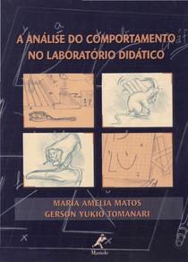2 - A Analise do Comportamento no Laboratorio Didatico - Matos & Tomanari - 2002-2