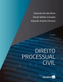 Direito Processual Civil (2019) - 6a edição - Eduardo Arruda Alvim