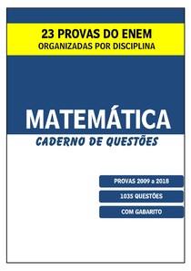 1035 QUESTÕES DE MATEMÁTICA DO ENEM (2009 a 2018) COM GABARITO