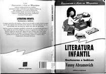 ABRAMOVICH, Fanny. Literatura Infantil gostosuras e bobices