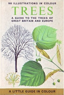 1966_A Guide to the Trees of Great Britain and Europe