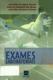 Manual de Solicitação e Interpretação de Exames Laboratoriais   Nemer, Neves e Ferreira