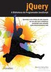 jQuery - A Biblioteca do Programador JavaScript - Blog - conhecimentovaleouro.blogspot.com by @viniciusf666