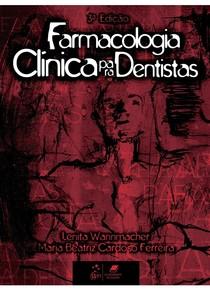 Farmacologia Clínica para Dentistas - Wannmacher - 3ª Ed