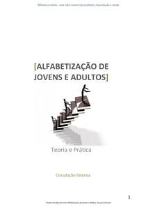 Alfabetizacao de Jovens e Adultos teoria e pratica