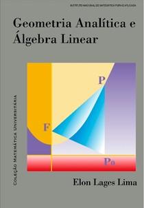 ELON LAGES - Geometria analitica e algebra linear