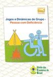 Jogos e Dinâmicas de grupo - Pessoa com deficiência
