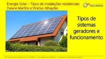 Energia solar - Tipos de geradores residenciais e funcionamento