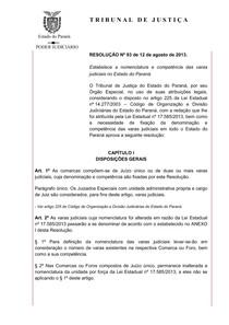 Resolução n. 93 de  2013 Alterada até resolução 126 de 2014