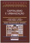Capitalismo e Urbanização – Maria Encarnação B. Sposito