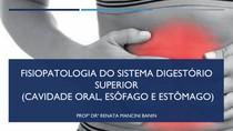 FISIOPATOLOGIA DO SISTEMA DIGESTÓRIO superior 09-11-2020