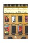 Ciro Flamarion Cardoso e Ronaldo Vainfas- Domínios da História- Ensaios de Teoria e Metodologia
