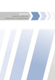 (Curta / Salve / Siga-me) Reações orgânicas / Bioquímica / Radioatividade /Pré vestibular / Teoria e exercícios / 06 de 06