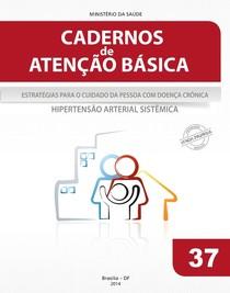 CADERNO DE ATENÇÃO BÁSICA HIPERTENSÃO