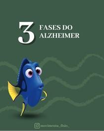 3 FASES DO ALZHEIMER