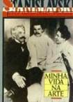 Minha Vida Na Arte   Constantin Stanislavski