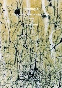 Histologia Texto, Atlas e Roteiro de Aulas Práticas Tatiana Montanari 3ª Edição