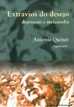 Extravios do desejo   depressão e melancolia   Antonio Quinet (org)