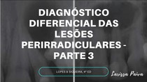 diagnóstico diferencial das lesões perirradiculares -PARTE 3