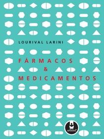 Farmacos e medicamentos Lourival
