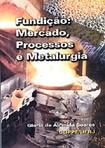 Fundicao-mercado-processos-e-metalurgia