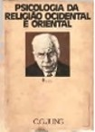 Carl Gustav Jung - Psicologia da Religião Ocidental e Oriental 3ªEd. Editora Vozes (1988)