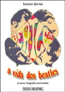 A Vida dos Beatles   Hunter Davies (1968)