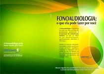 FOLDERFONOAUDIOLOGIA2011_WEB_FRENTE O QUE A FONO PODE FAZER POR VC
