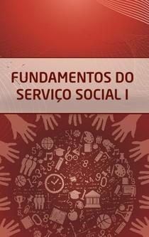 Fundamentos do Serviço Social I