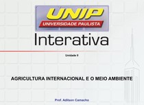 Agricultura Internacional e o Meio Ambiente - Slides de Aula - Unidade II