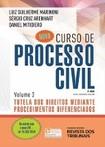 Curso de Processo Civil   Vol. 3 (2017)   Luiz Guilherme Marinoni, Sérgio Cruz Arenhart, Daniell Mitidiero