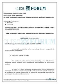 Módulo de Direito Processual Civil_Reclamação Constitucional Reexame Necessário Teoria Geral dos Recursos_Daniel Assumpção_Aula 16