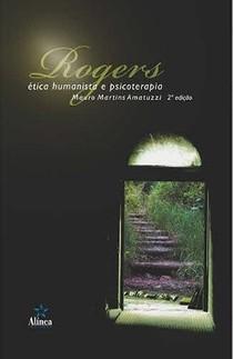 AMATUZZI Rogers Etica Humanista e Psicoterapia pdf