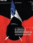 O odio a democracia   Jacques Ranciere