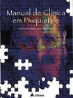 Manual de Clínica em Psiquiatria   Antonio Matos Fontana   1ª Edição