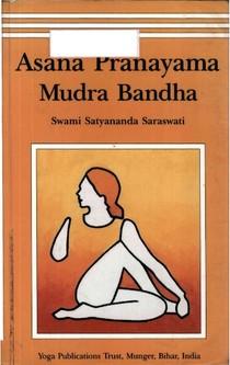 Swami Satyananda Saraswati Asana Pranayama Mudra Bandha - Yo - 4